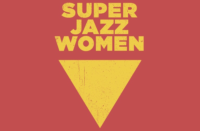SUPER JAZZ WOMEN